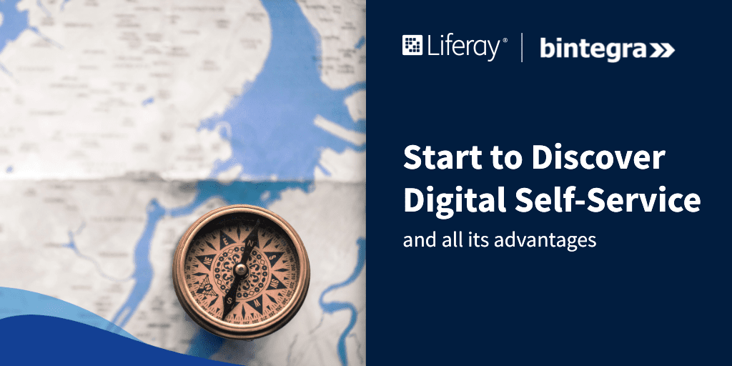 Start to discover Digital Self-Service and all its advantages