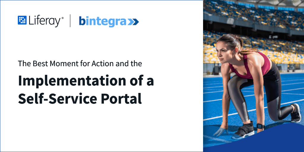 The best moment for action and implementation of Self-Service Portal